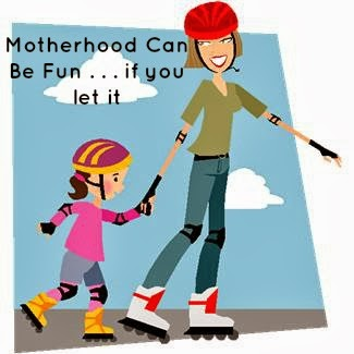 Motherhood Can Be FUN . . . if you let it