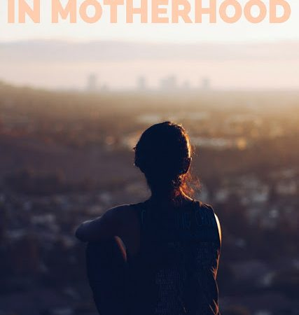 The Possibility of PEACE in Motherhood and in Life