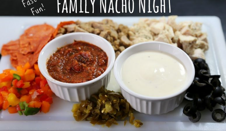 Family Nacho Night with Pizza Nachos and Italian Nachos