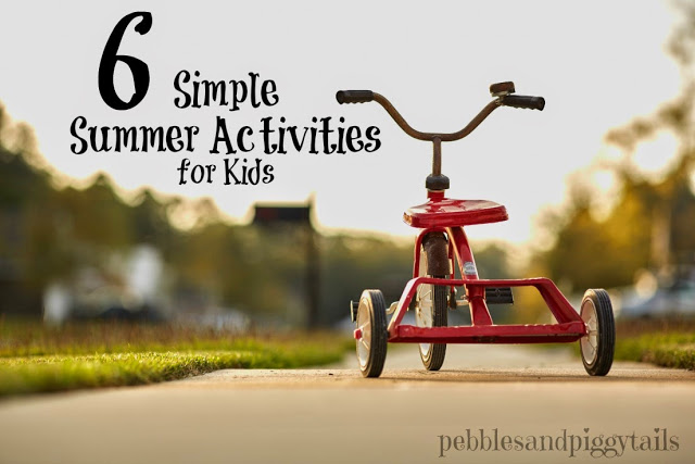 6 simple summer activities for kids
