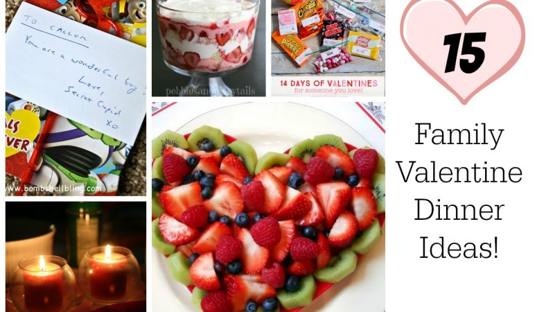15 Family Valentine Dinner Ideas