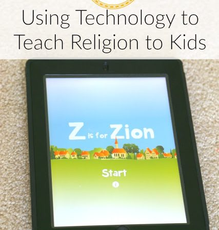 Using Technology to Teach Religion to Kids