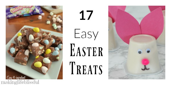 17 Super Easy Easter Treats