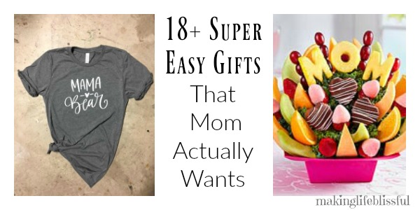 Super Easy Gifts That Mom Actually Wants