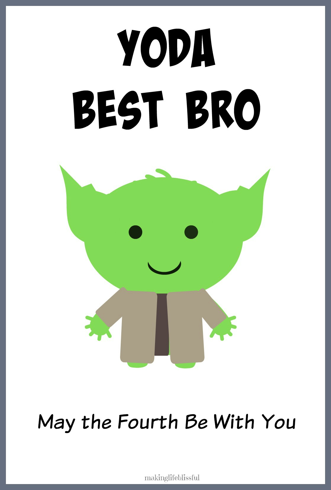 YODA BEST DAD Star Wars Father\'s Day Printable | Making Life Blissful
