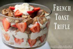 French Toast Breakfast Trifle
