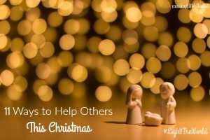 11 Ways to Help Others and #LightTheWorld this Christmas 2017