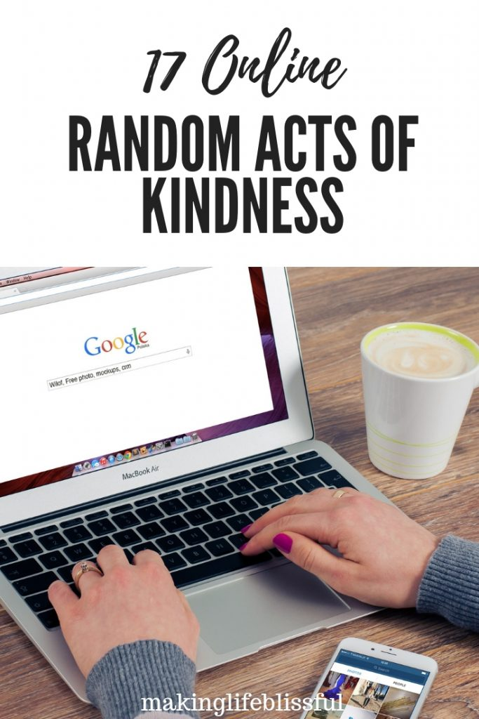 17 Ways to be kind on the internet
