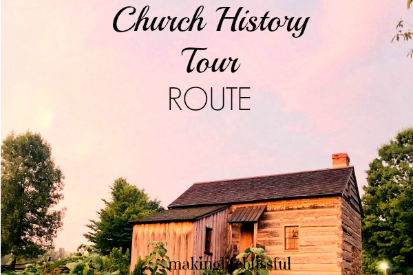 The Best Church History and American History Road Trip Route