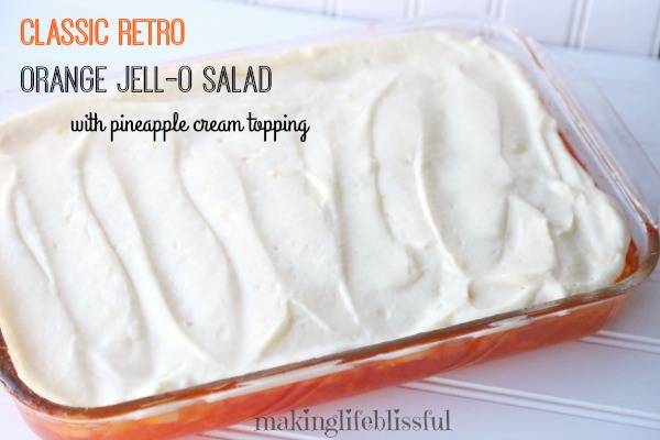 Retro Mandarin Jell-O Salad with Pineapple Cream