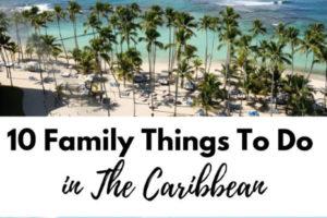 Caribbean family travel ideas