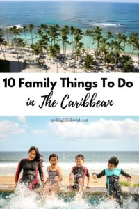 10 Family Things To Do in Caribbean